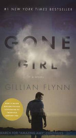 Gone Girl (Movie Tie-In Edition) - Gillian Flynn