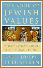 Book of Jewish Values : A Day-By-Day Guide to Ethical Living - Joseph Telushkin