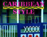 Caribbean Style : The Best of Everything in a Visual Sourcebook - Suzanne Slesin