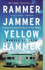 Rammer Jammer Yellow Hammer : A Road Trip Into the Heart of Fan Mania - Warren St John
