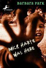 Mick Harte Was Here - Barbara Park