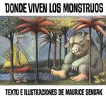 Donde Viven los Monstruos = Where the Wild Things Are - Maurice Sendak