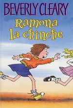 Ramona La Chinche - Beverly Cleary