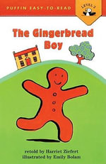 The Gingerbread Boy : Puffin Easy-To-Read - Harriet Ziefert