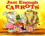 Just Enough Carrots : Comparing Amounts - Stuart J Murphy
