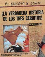La Verdadera Historia de Los Tres Cerditos - Jon Scieszka