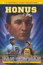 Honus and Me : Baseball Card Adventures (Pb) - Dan Gutman