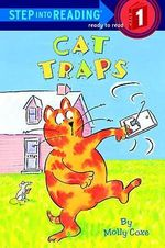 Cat Traps : Step into Reading Books Series : Step 1 - Molly Coxe