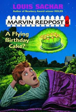 A Flying Birthday Cake : Marvin Redpost (Library) - Louis Sachar