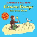 Curious George Goes to the Beach - Margret Rey