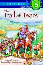 The Trail of Tears : Step Into Reading: A Step 4 Book (Turtleback) - Joseph Bruchac