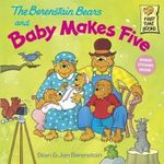The Berenstain Bears and Baby Makes Five - Stan Berenstain