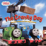 Cranky Day : And Other Thomas the Tank Engine Stories - Britt Allcroft