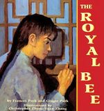 The Royal Bee : Amazing Women-Sensational Stories - Frances Park