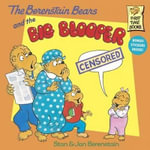 Berenstain Bears and the Big Blooper - Stan Berenstain