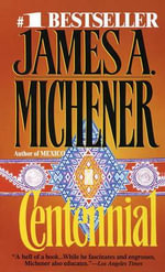 Centennial - James A Michener