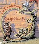 Sir Cumference and the Dragon of Pi - Wayne Geehan