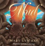Mud - Mary Lyn Ray