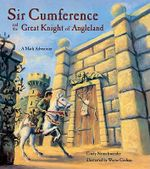 Sir Cumference and the Great Knight of Angleland - Cindy Neuschwander