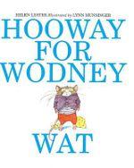 Hooway for Wodney Wat - H Lester