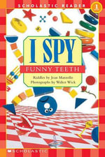 I Spy Funny Teeth : I Spy (Library) - Jean Marzollo