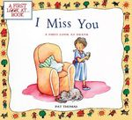 I Miss You : A First Look at Death - Pat Thomas