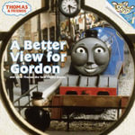 Better View for Gordon : And Other Thomas the Tank Engine Stories - Britt Allcroft