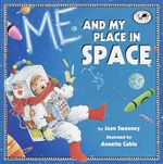 Me and My Place in Space : Dragonfly Books - Joan Sweeney