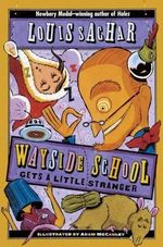 Wayside School Gets a Little Stranger : Avon Camelot Books (Turtleback) - Louis Sachar