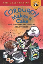 Corduroy Makes a Cake : Puffin Easy-To-Read - Level 2 (Paperback) - Alison Inches