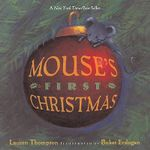 Mouse's First Christmas - Lauren Thompson