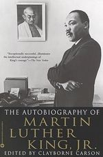 The Autobiography of Martin Luther King, Jr. - Martin Luther King, Jr