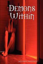 Demons Within - William Hartnett