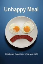 Unhappy Meal - Stephanie Daniel