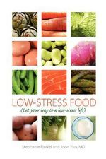Low-Stress Food - Joon Yun