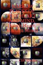 NARROW PLACES OF THE HEART AND MIND, (Earth Heart, Martian Mind) - Cliff Rhodes