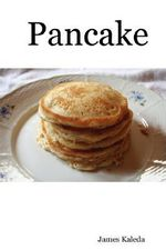 Pancake - James Kaleda