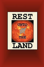 Rest Unto The Land - Joseph Nathan Smith