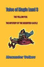 Tales of Magic Land 3 - Alexander Volkov