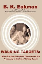 Walking Targets - B. K. Eakman