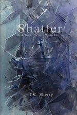 Shatter - Thomas Sherry