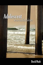 Adolescent Escalation - David Nash