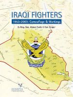Iraqi Fighters : 1953-2003: Camouflage & Markings - Ahmad Sadik