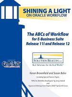 The ABCs of Workflow for E-Business Suite Release 11i and Release 12 - Karen Brownfield