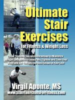 Ultimate Stair Exercises For Fitness & Weight Loss - Virgil Aponte