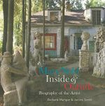 Mary Nohl : Inside and Outside - Barbara Manger