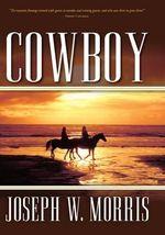 Cowboy - Joseph W Morris