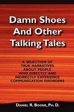 Damn Shoes and Other Talking Tales - Daniel R Boone