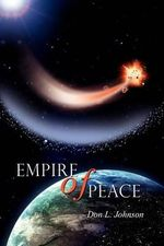 Empire of Peace - Don L Johnson