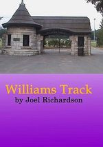 Williams Track - Joel Richardson